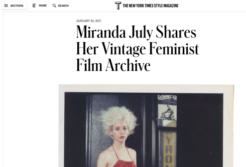 """Cover of NEW YORK TIMES T MAGAZINE, """"Miranda July Shares Her Vintage Feminist Film Archive,"""" Mary Kaye Schilling, Jan. 30, 2017"""