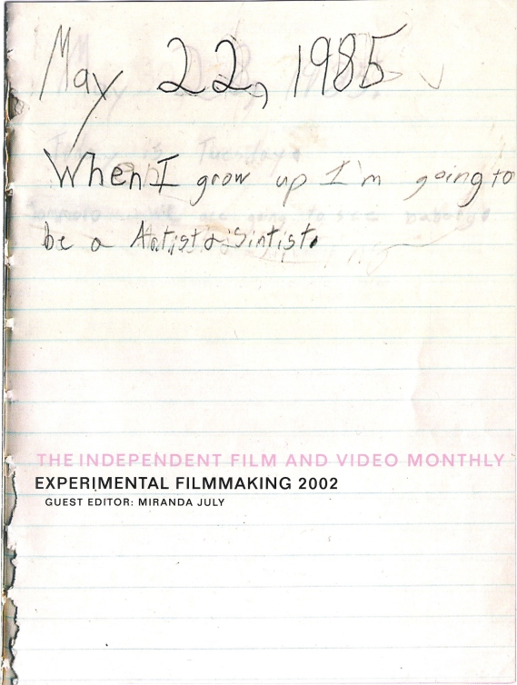 Astria Suparak's 1985 diary featured on the cover of the Experimental Filmmaking pull-out section, edited by Miranda July, 2002