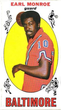 "1969 - Earl Monroe basketball card. ""I can remember going to games in downtown Baltimore and hearing the sound effects of a rifle being fired when Earl (the Pearl) Monroe performed the dipsey-doo."" (Dan Steinberg)"