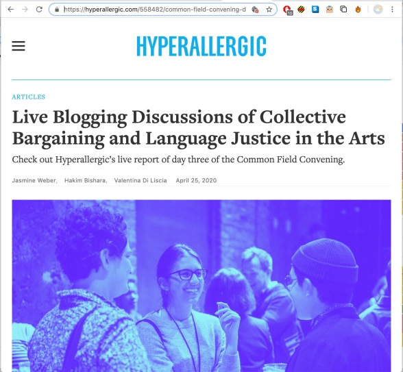 """Live Blogging Discussions of Collective Bargaining and Language Justice in the Arts,"" Jasmine Weber, Hakim Bishara, Valentina Di Liscia, Hyperallergic, April 25, 2020"